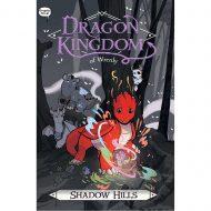 Dragon Kingdom of Wrenly vol 02- Shadow Hills