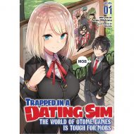 Trapped In A Dating Sim…  Light Novel 01