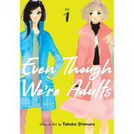 Even Though Were Adults vol 01