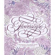 Flowerscape:A Botanical Coloring Book