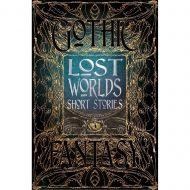 Lost World Short Stories – Gothic Fantasy