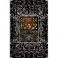 Supernatural Horror Short Stories – Gothic Fantasy
