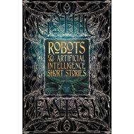Robots & A I Short Stories – Gothic Fantasy