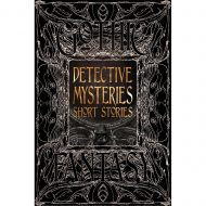 Detective Mysteries Short Stories – Gothic Fantasy
