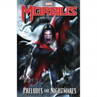 Morbius  Preludes And Nightmares