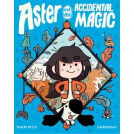 Aster and the Accidental Magic