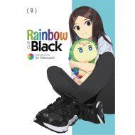 Rainbow and Black vol 02
