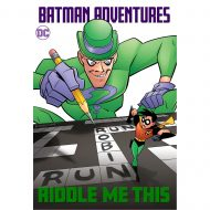 Batman Adventures: Riddle Me This