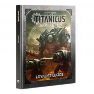 Adeptus Titanicus Loyalist Legions