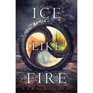 Ice Like Fire (Snow like Ashes 2)
