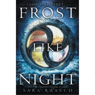 Frost Like Night (Snow Like Ashes 2)