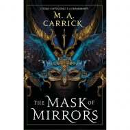 Mask of Mirrors (Rook & Rose 1)