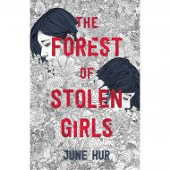 Forest of Stolen Girls