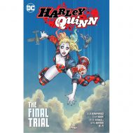 Harley Quinn Vol 04 The Final Trial
