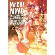 Machimaho I Messed Up…  Vol 02