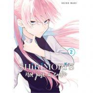 Shikimoris Not Just A Cutie Vol 02