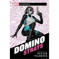 Marvel Champions Novel Domino Strays – Smásaga