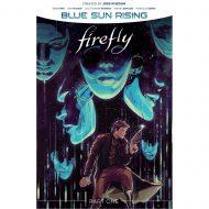 Firefly: Blue Sun Rising  Vol 01