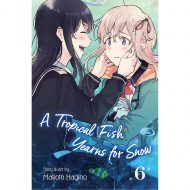 Tropical Fish Yearns For Snow Vol 06