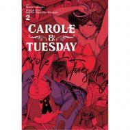 Carole & Tuesday  Vol 02