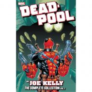 Deadpool By Joe Kelly Complete Collection  Vol 02