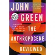 Anthropocene Reviewed