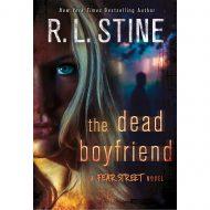 Dead Boyfriend, the (Fear Street Novel)