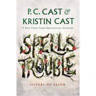 Spells Trouble (Sisters of Salem 1)
