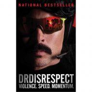 DRDISREPECT Violence, Speed, Momentum