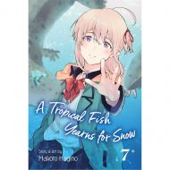 Tropical Fish Yearns For Snow Vol 07