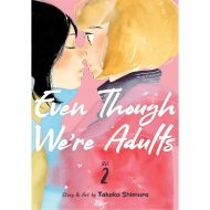 Even Though Were Adults vol 02