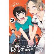 How Do We Relationship Vol 03