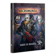 Necromunda House of Shadow