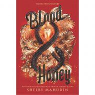 Blood & Honey (Serpent & Dove Duology, book 2)