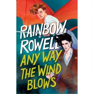 Any Way the Wind Blows  (Simon Snow 3)