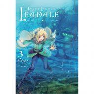 In The Land Of Leadale  Vol 03 (Light Novel)