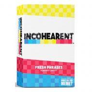 Incohearent Fresh Phrases – viðbót
