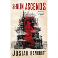 Senlin Ascends (The Books Of Babel 1)