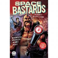 Space Bastards Vol 01  – Tooth & Mail