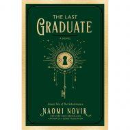 The Last Graduate  (Lesson Two of the Scholomance)