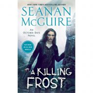 A Killing Frost (October Daye 14)