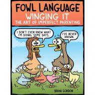 Fowl Language – Winging It