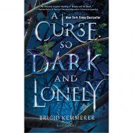 A Curse so Dark and Lonely (Cursebreaker 1)