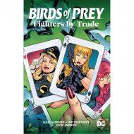 Birds of Prey: Fighters by Trade
